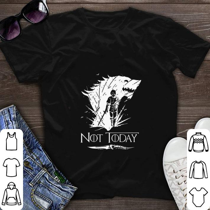 f1eb00fb8339d Original Arya Stark GOT Not today Game Of Thrones shirt, hoodie ...