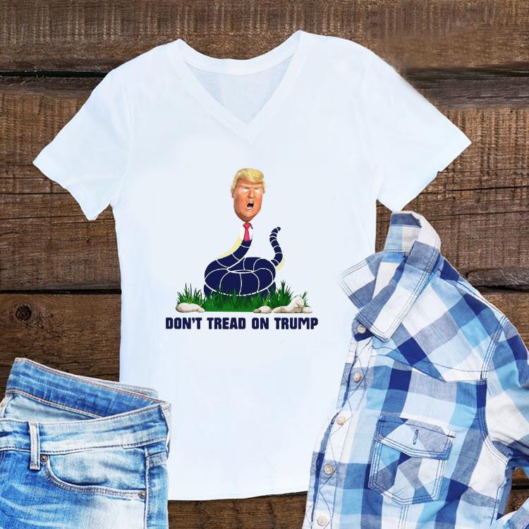 Awesome Don T Tread On Trump Shirt 1 1.jpg