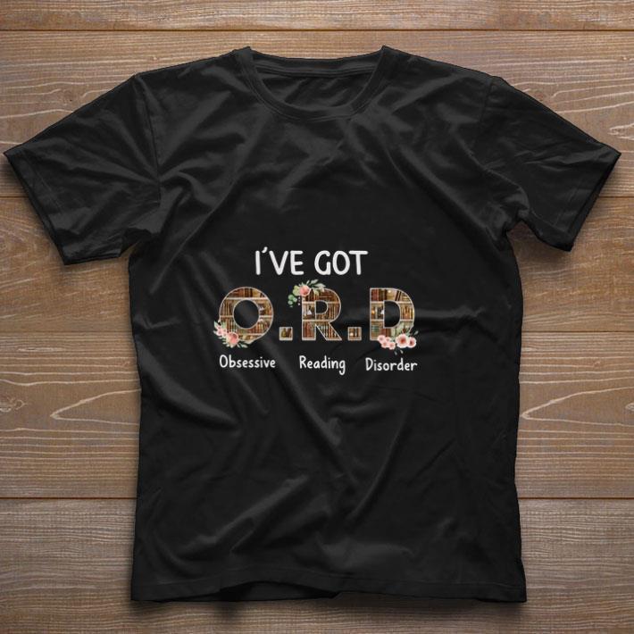 Awesome I Ve Got O R D Obsessive Reading Disorder Shirt 1 1.jpg