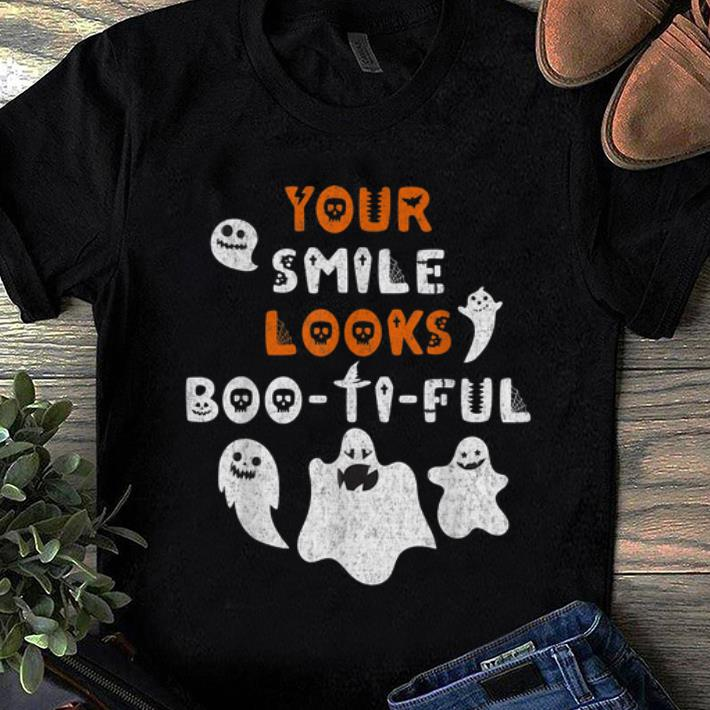 Official Your Smile Looks Boo Ti Ful Dental Hygienist Shirt 1 1.jpg