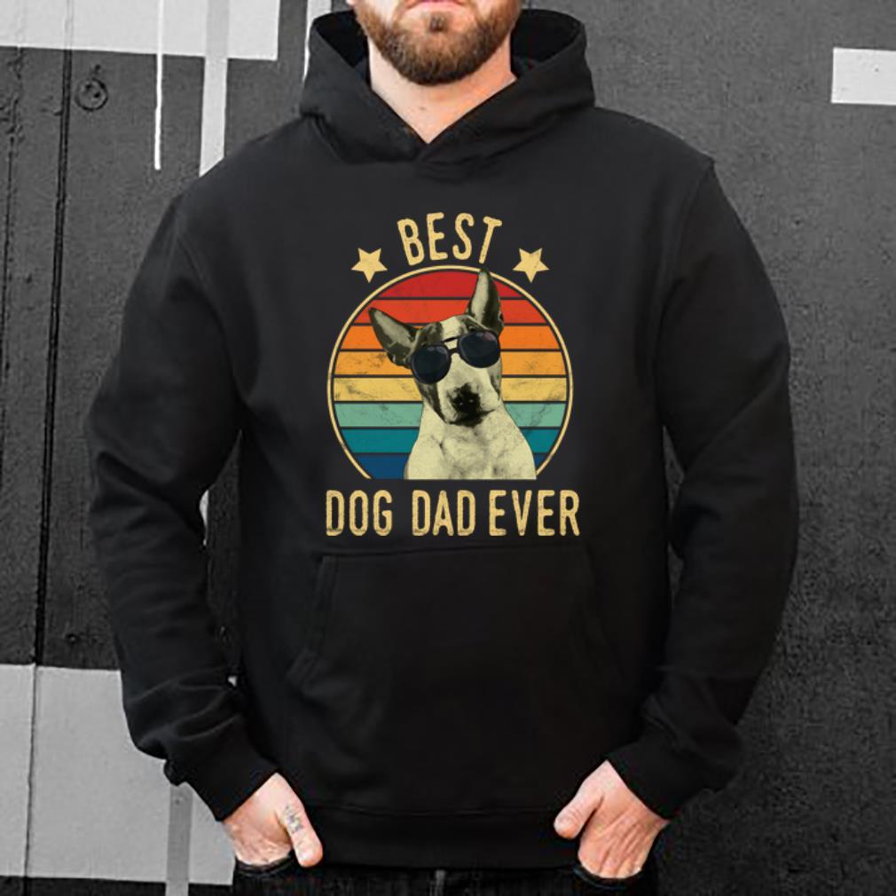 Awesome Best Dog Dad Ever Bull Terrier Vintage shirt