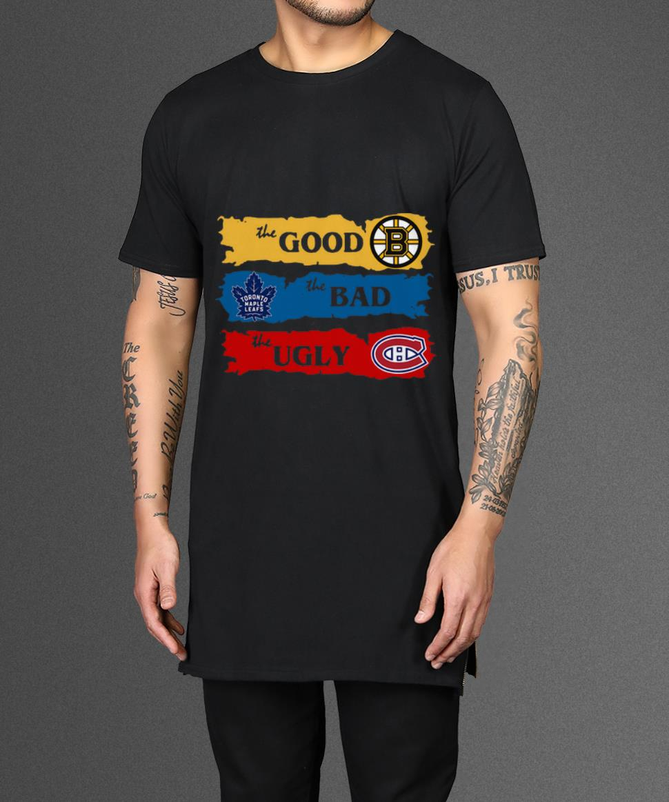 Awesome Boston Bruins The Good Toronto Maple Leafs The Bad The Ugly Shirt 2 1.jpg