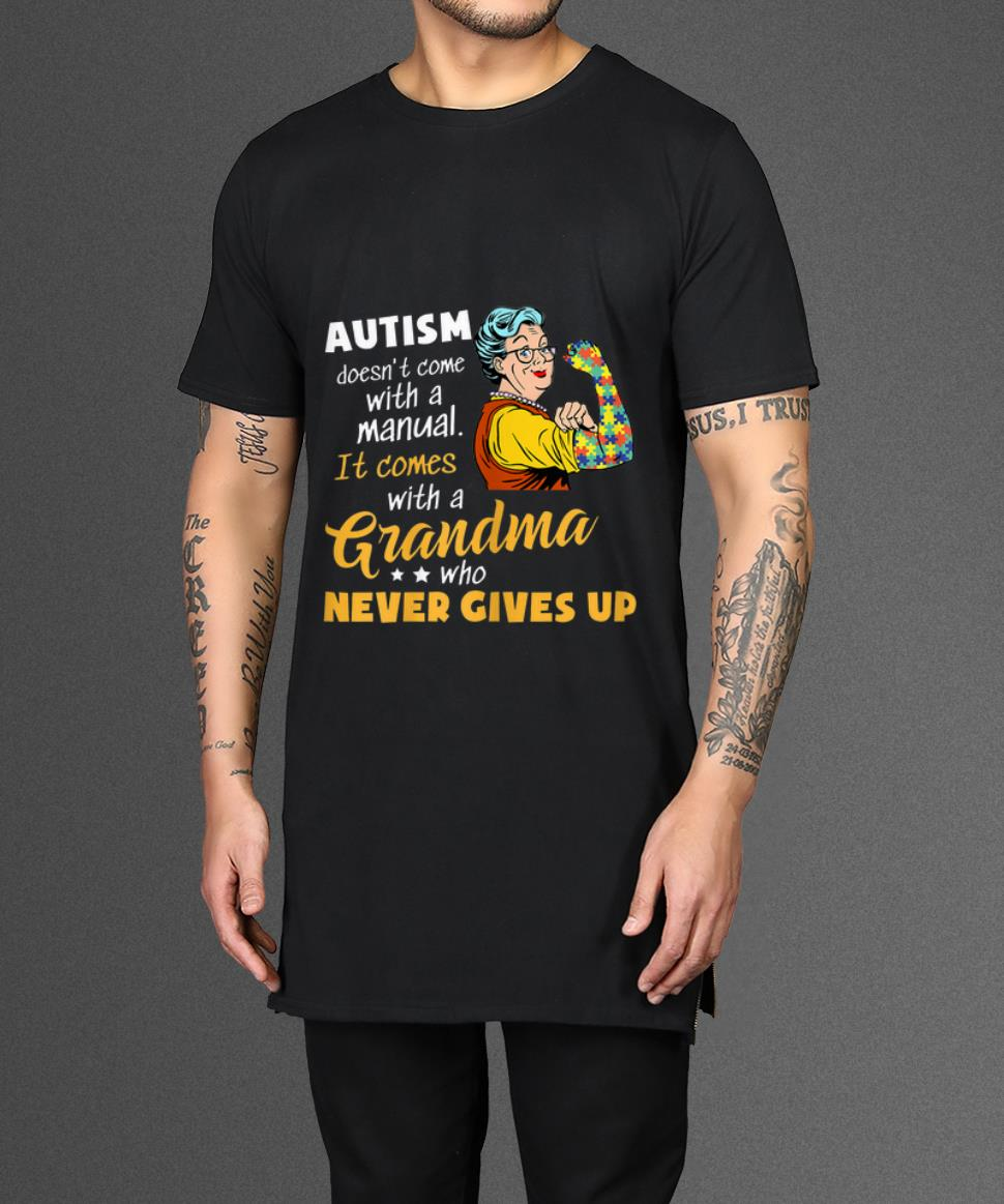 Original Autism Doesn T Come With A Manual It Comes With A Grandma Shirt 2 1.jpg