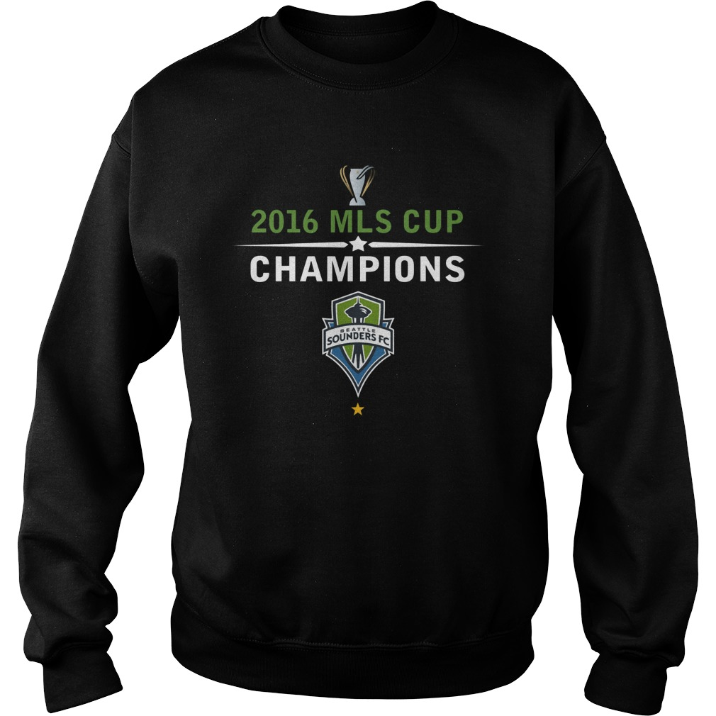 Seattle Sounders Fc 2016 Mls Cup Champions Shirt Sweater