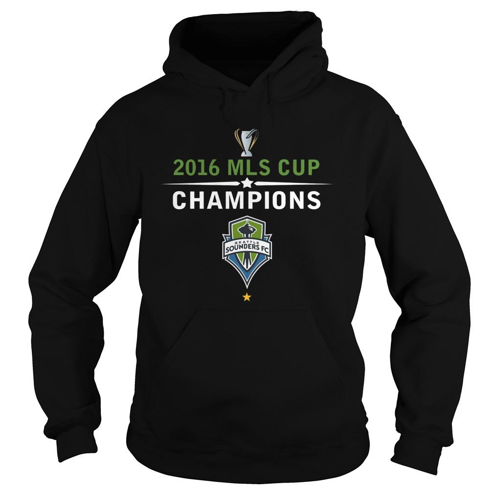 Seattle Sounders Fc2016 Mls Cup Champions Hoodie