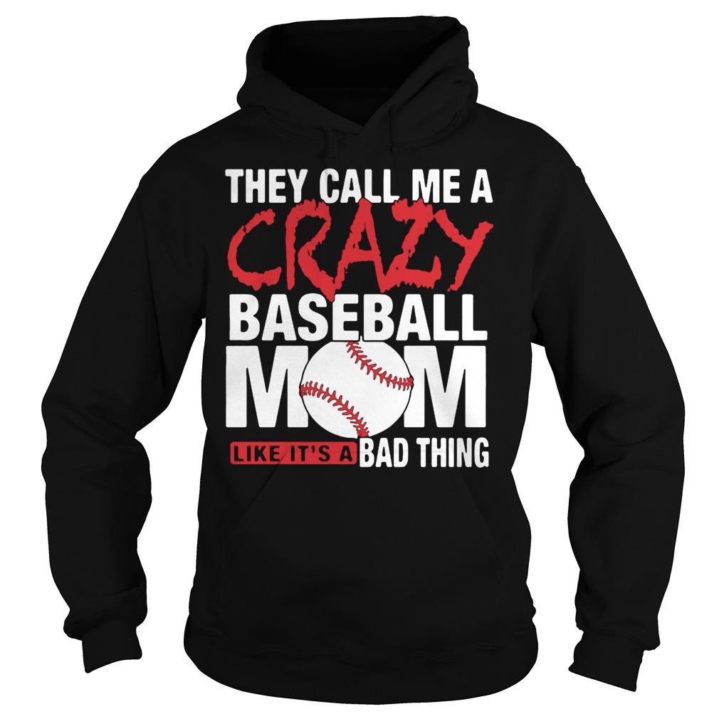 Crazy Baseball Mom Shirt Hoodie