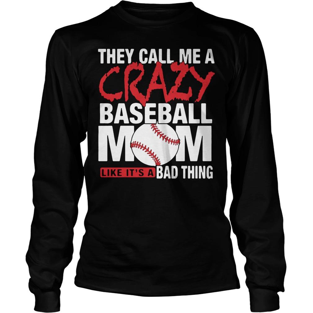 Crazy Baseball Mom Shirt Longsleeve