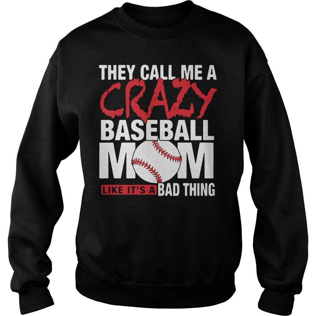 Crazy Baseball Mom Shirt Sweater