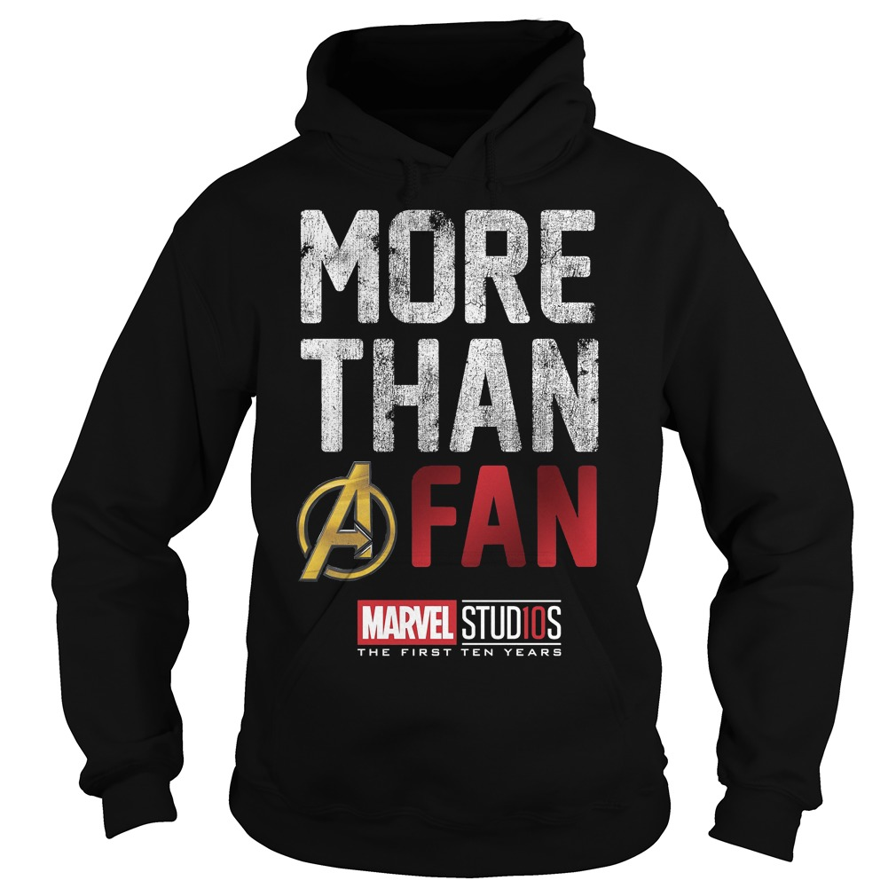Marvel Studios Ten Years More Than A Fan Graphic Hoodie
