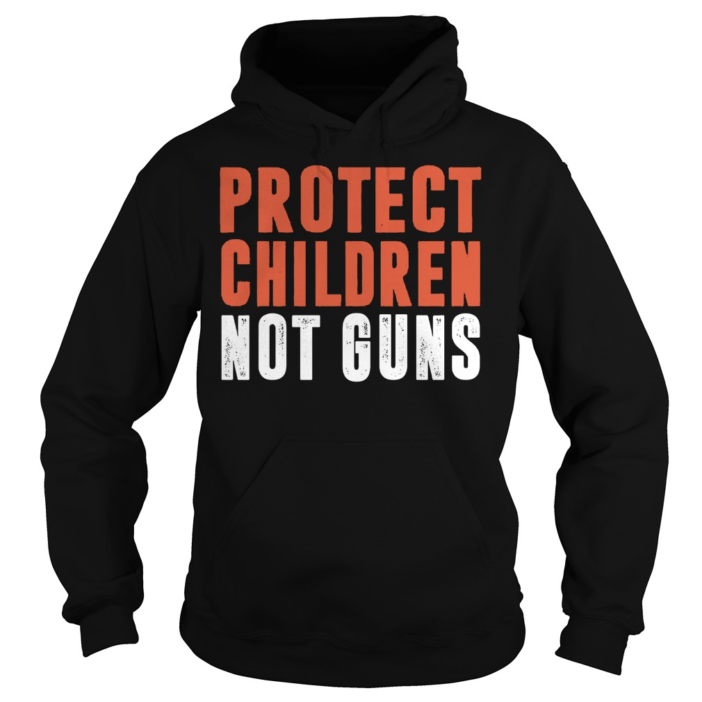 Protect Children Not Guns Hoodie