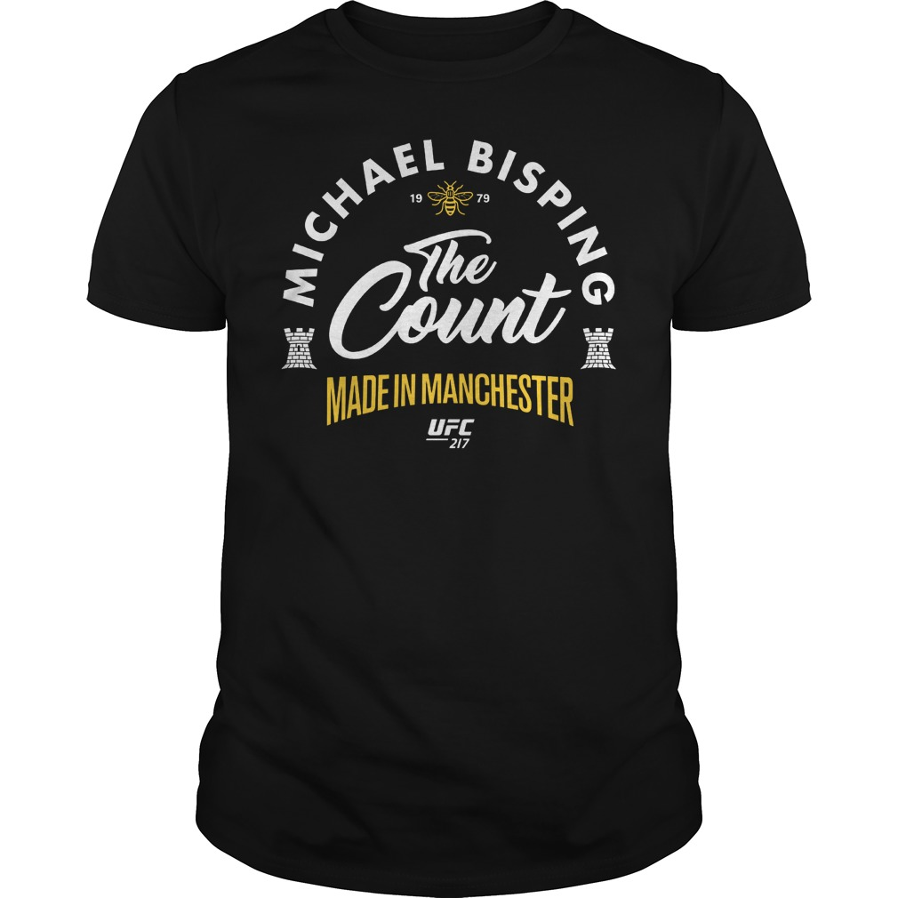 Ufc 217 Michael The Count Bisping Made In Manchester Guy Tee