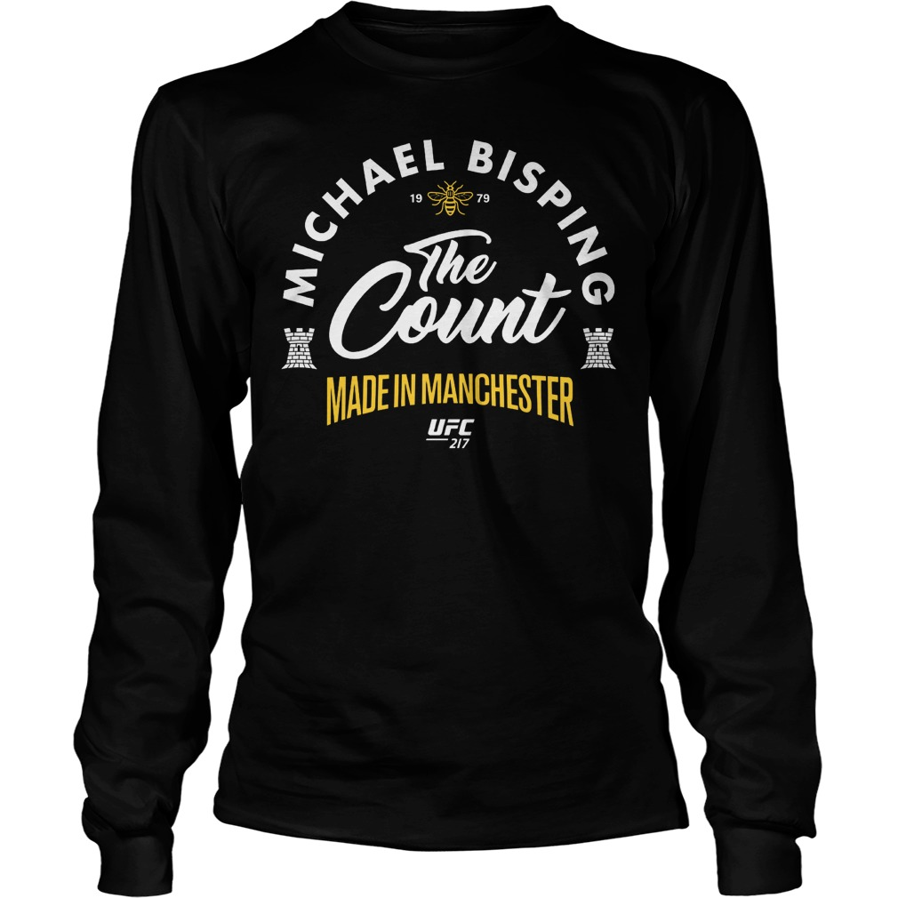 Ufc 217 Michael The Count Bisping Made In Manchester Longsleeve