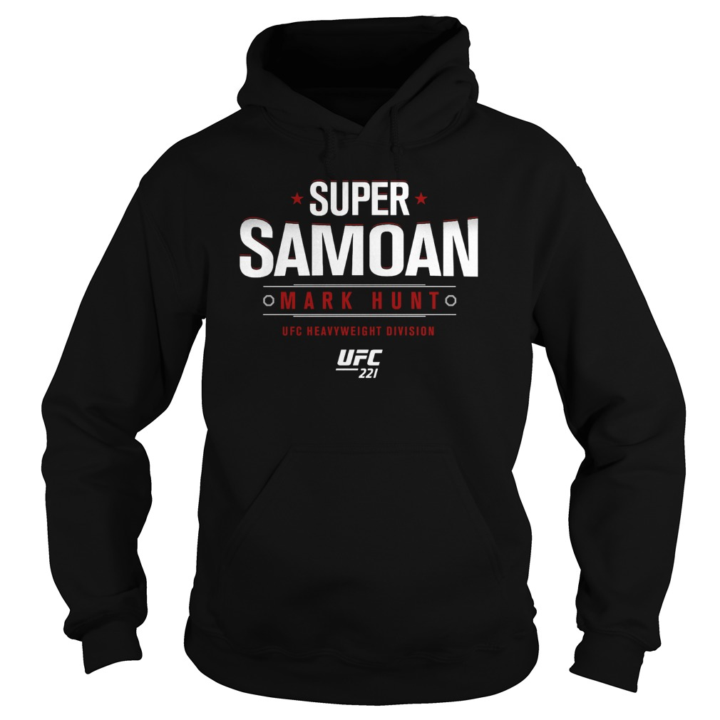 Ufc 221 Mark Super Samoan Hoodie