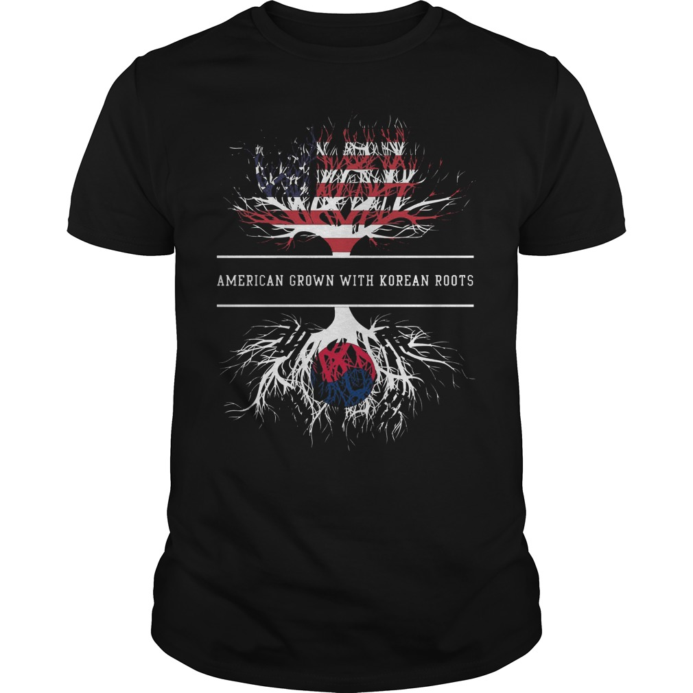 American Grown With Korean Roots Shirt