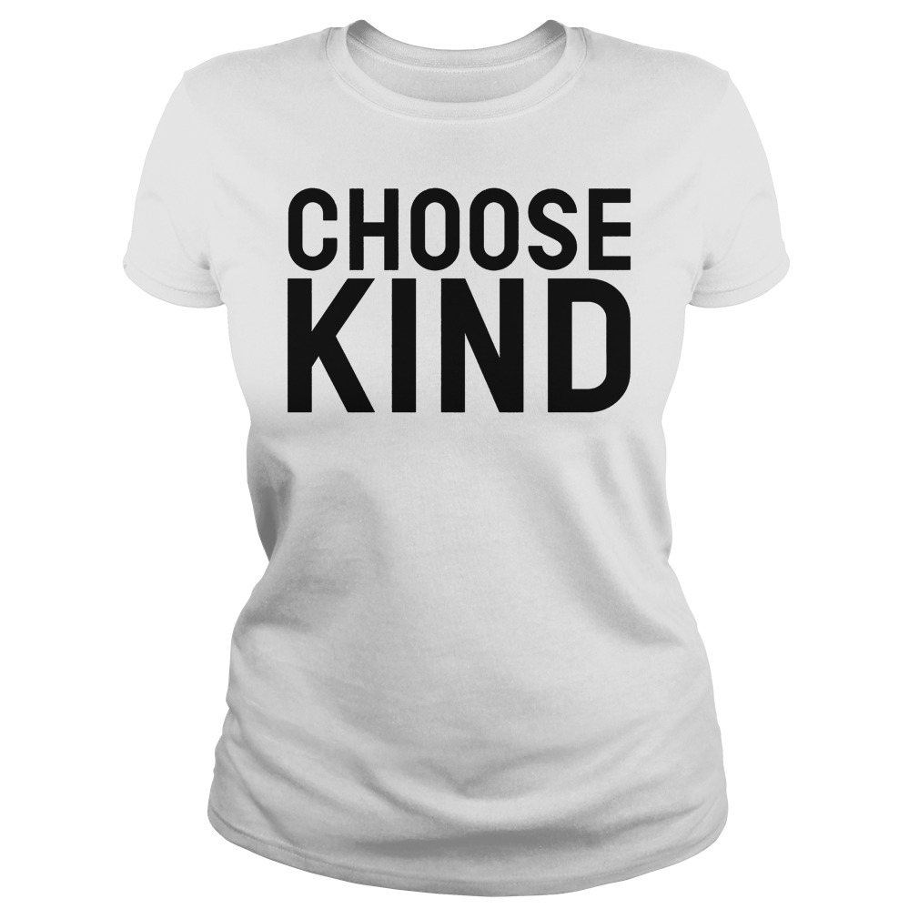 Choose Kind Ladies