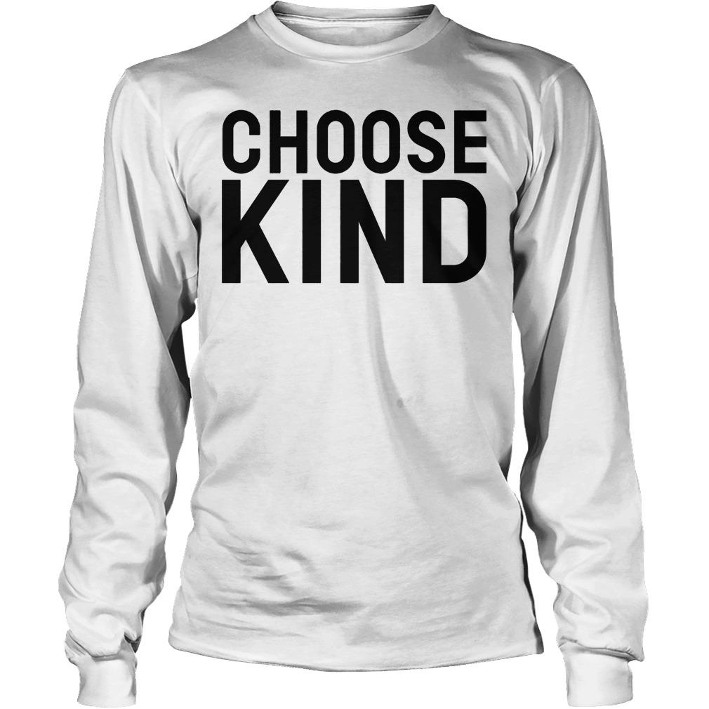 Choose Kind Longsleeve