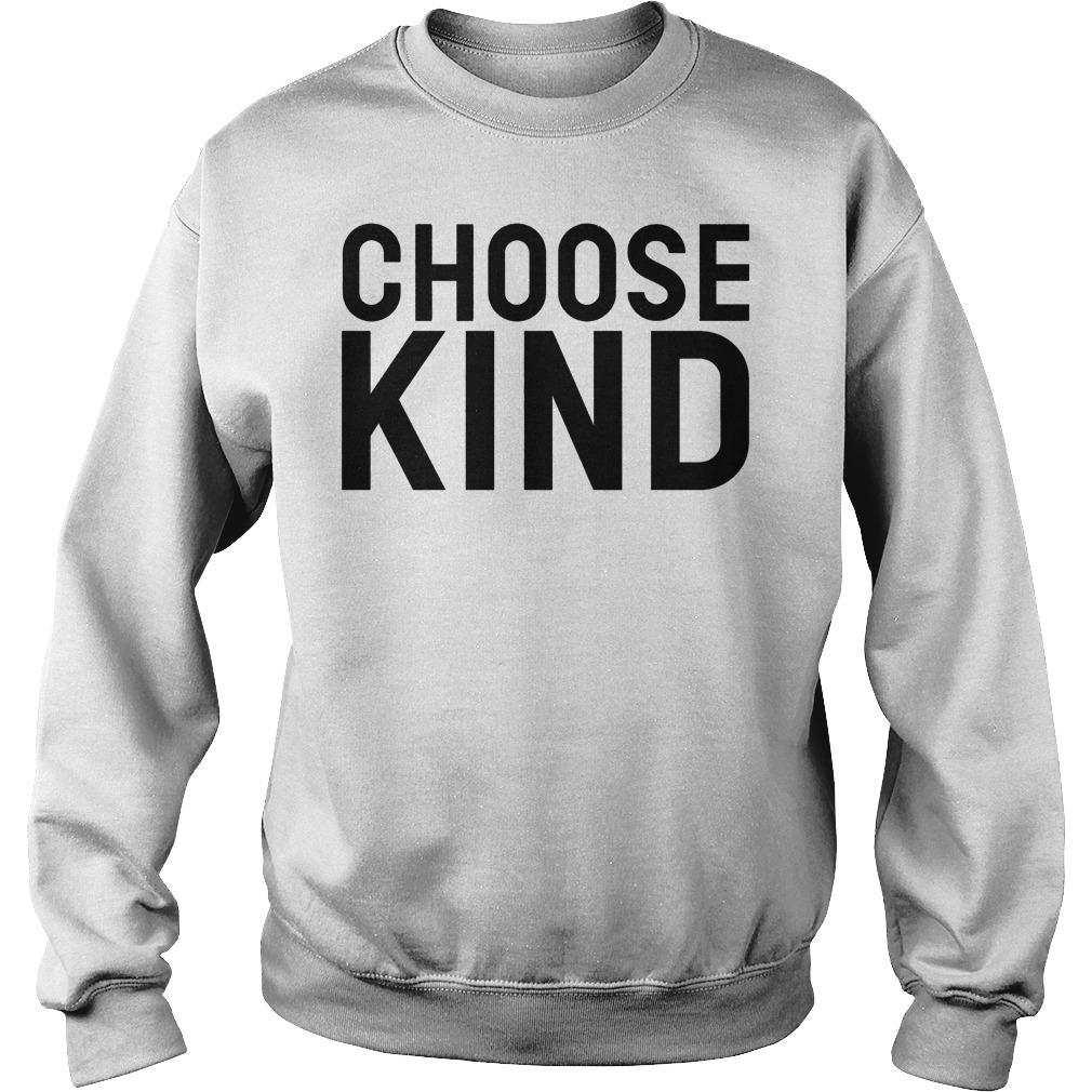 Choose Kind Sweater