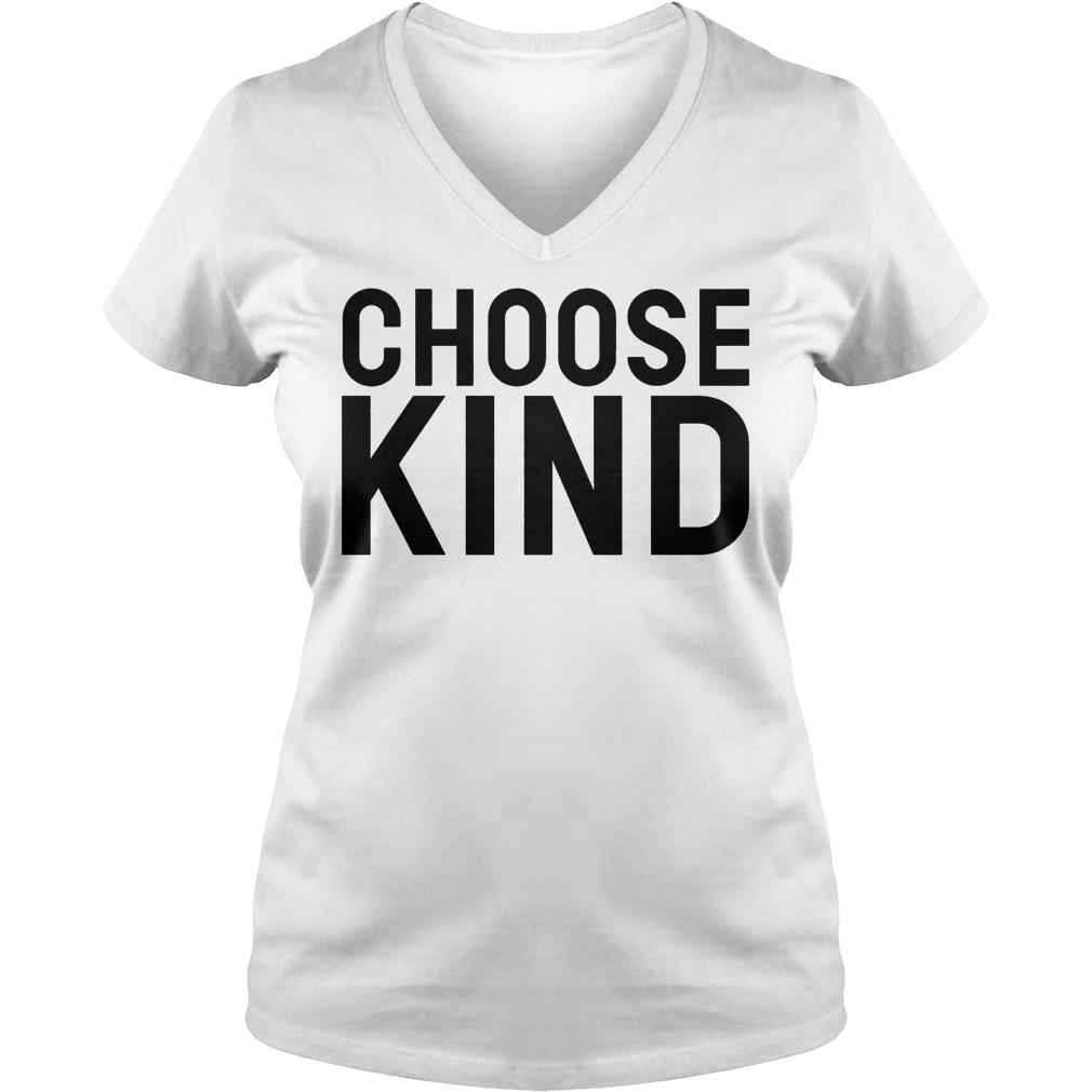 Choose Kind V Neck