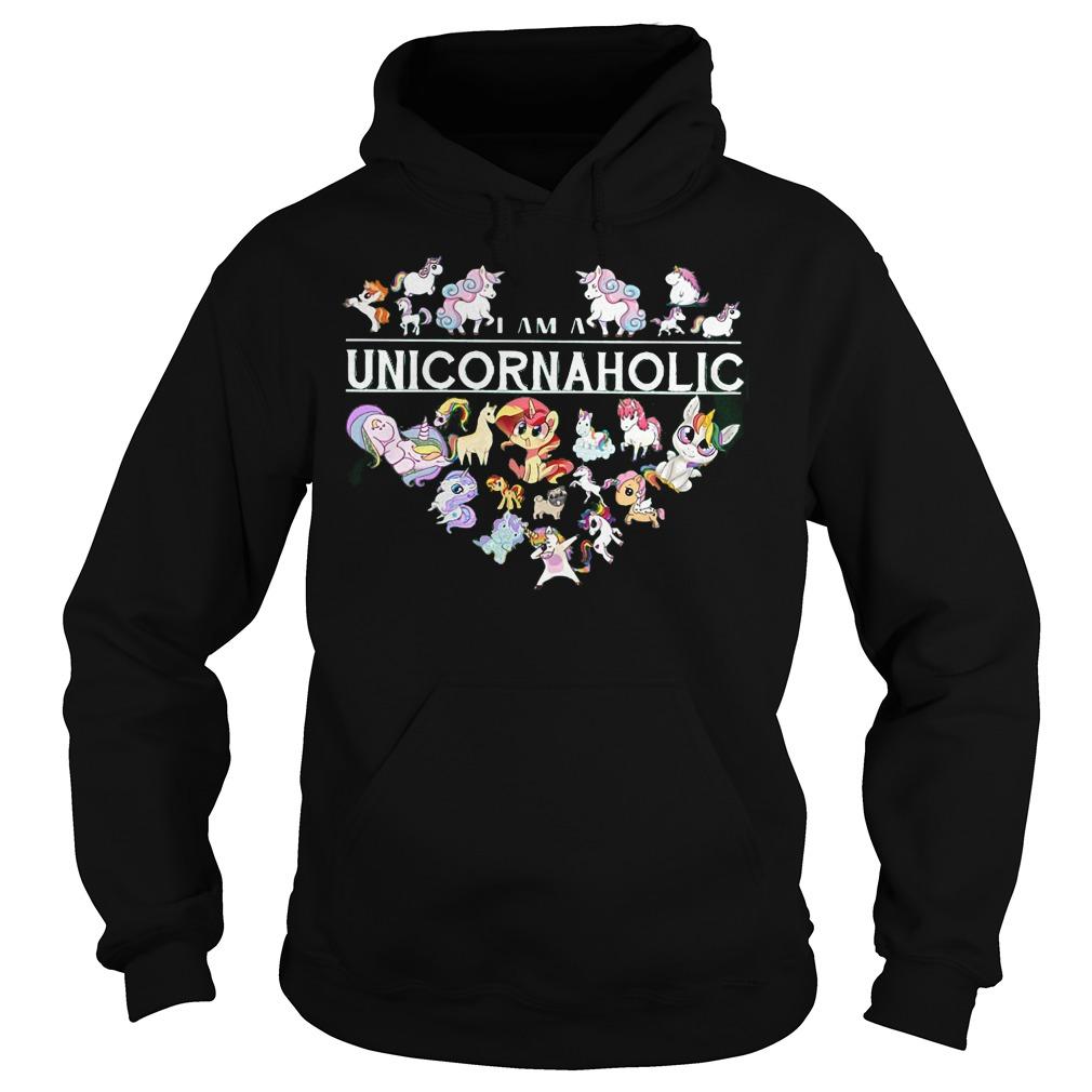 I Am A Unicornaholic Unicorn Aholic Hoodie
