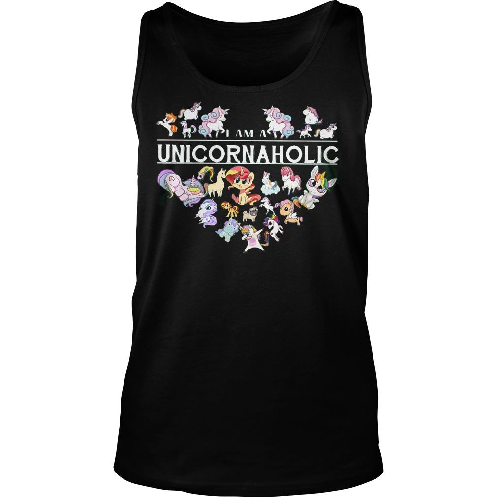 I Am A Unicornaholic Unicorn Aholic Tanktop