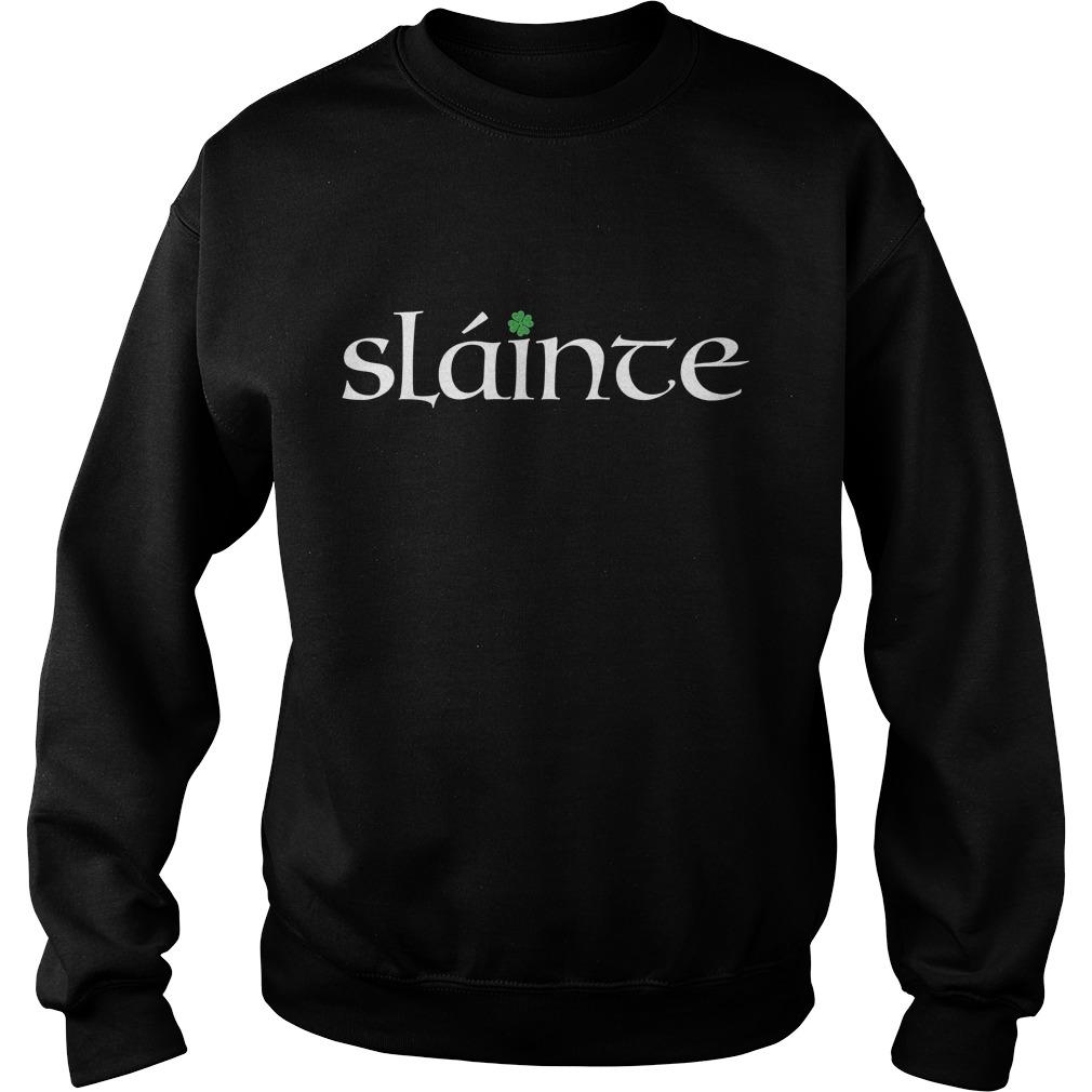 Irish Gaelic Slainte Sweater