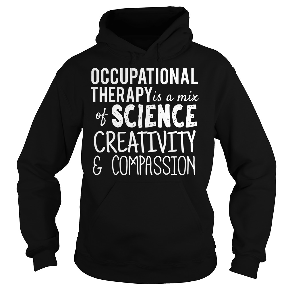 Occupational Therapy Science Creativity Compassion Hoodie