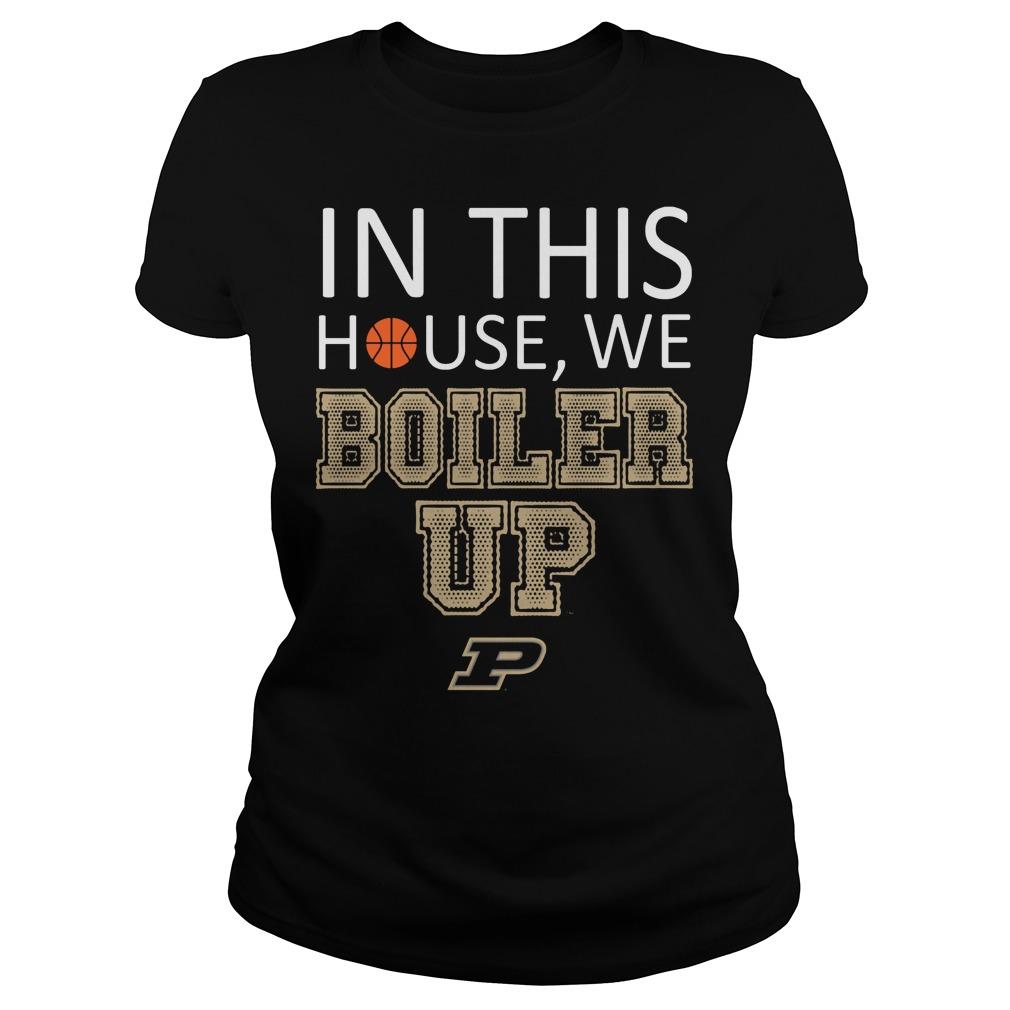 Purdue Boilermakers In This House We Boiler Up Ladies