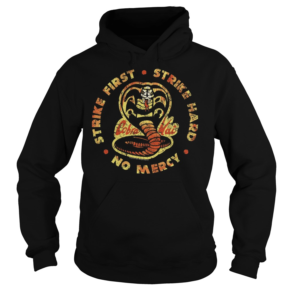 The Karate Kid Bloody Cobra Kai Strike First Hard No Mercy Hoodie