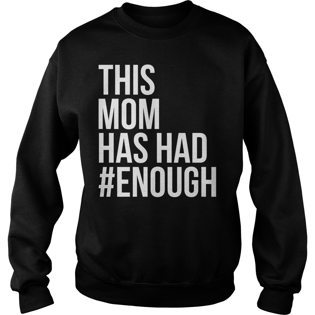 This Mom Has Had Enough Sweater
