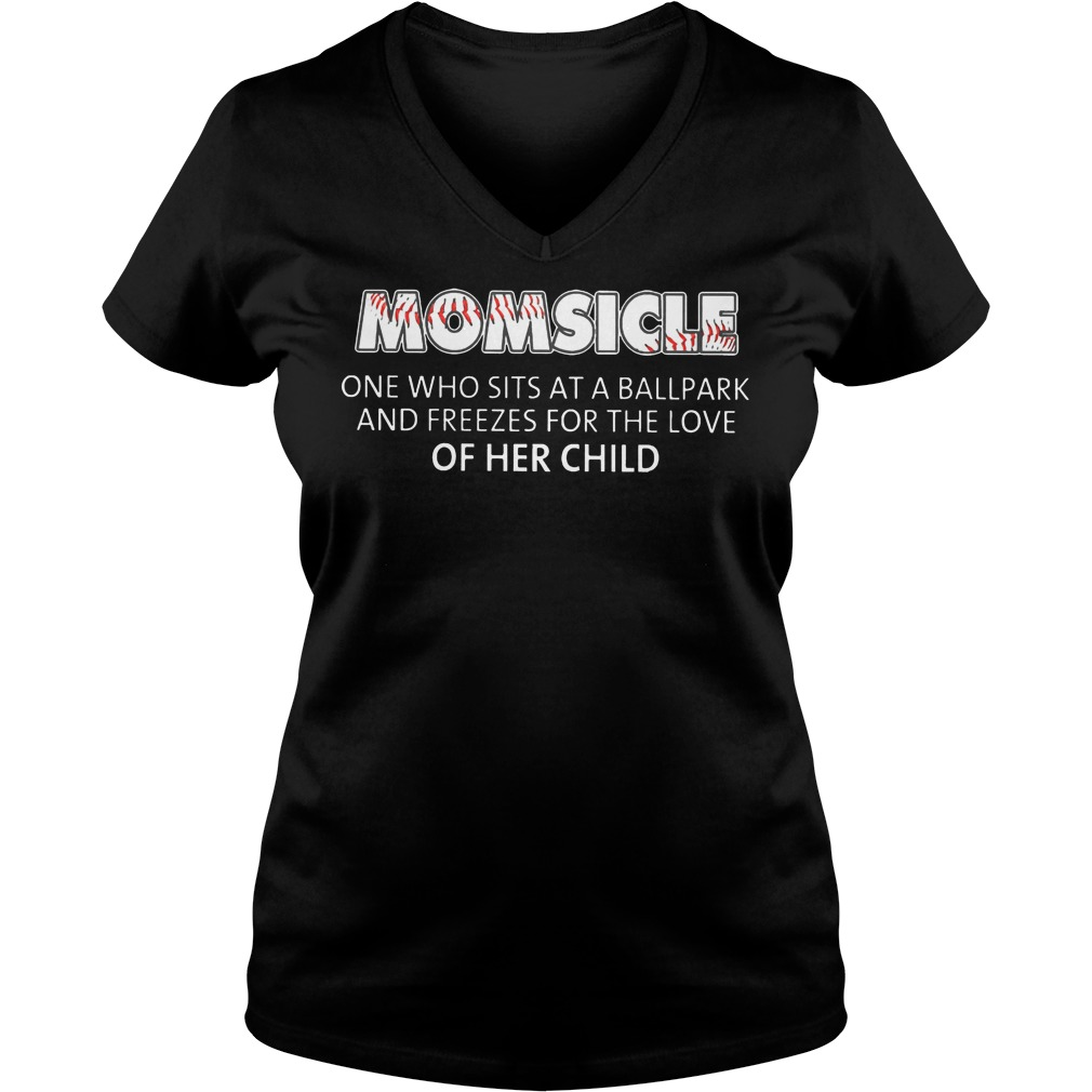 Baseball Momsicle One Who Sits At A Ball Park Ladies Vneck