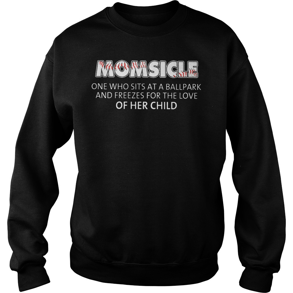 Baseball Momsicle One Who Sits At A Ball Park Sweater