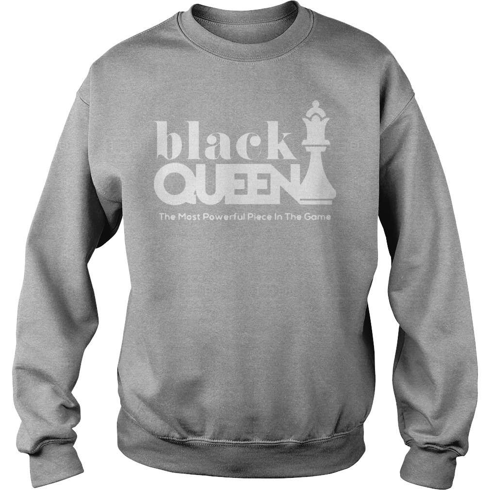 Black Queen The Most Powerful Piece In The Game Sweater
