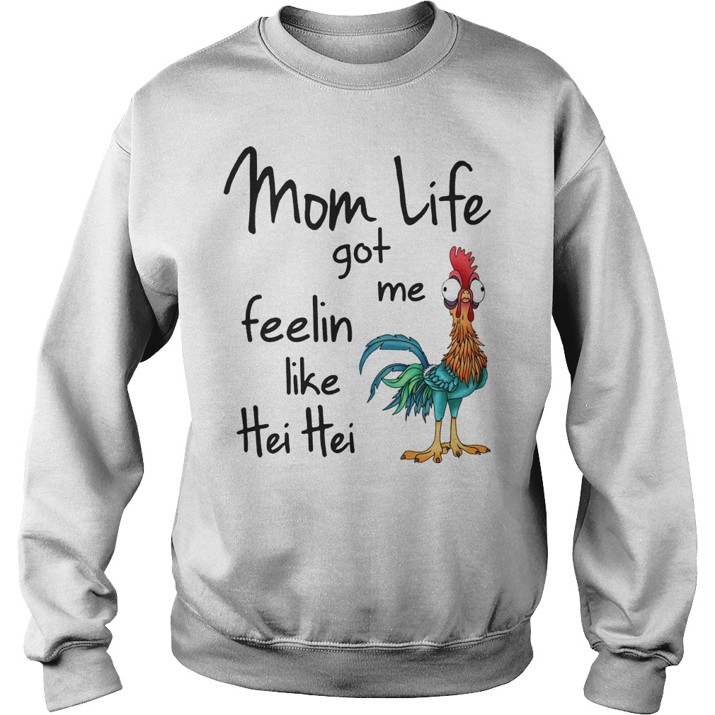 Chicken Moana Disney Mom Life Got Me Feelin Like Hei Hei Sweater