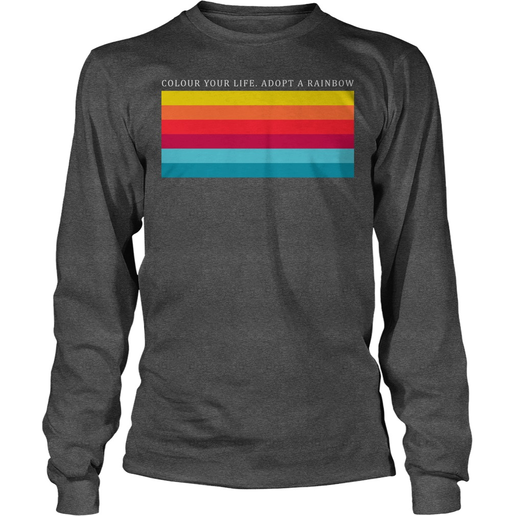 Colour Your Life Adopt A Rainbow Longsleeve
