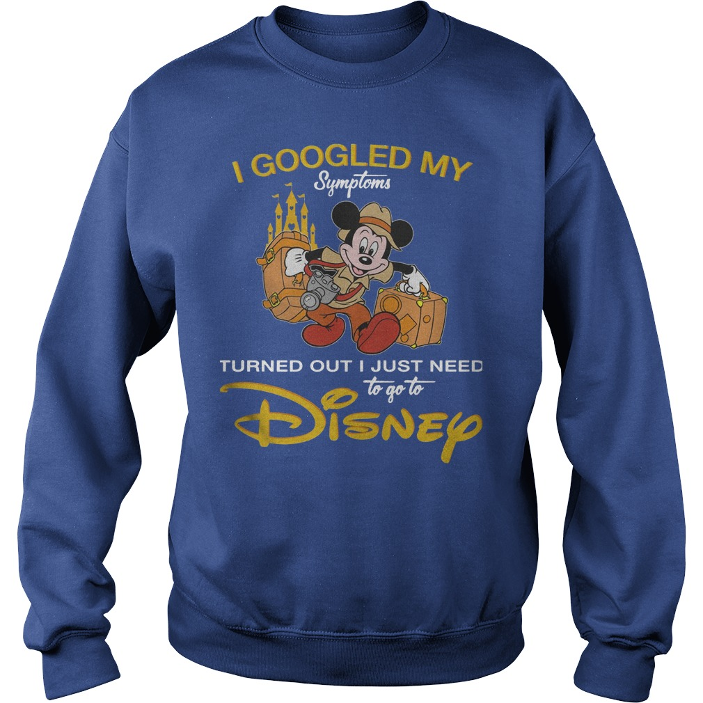 Disney I Googled My Symptoms Turned Out I Just Need Sweater