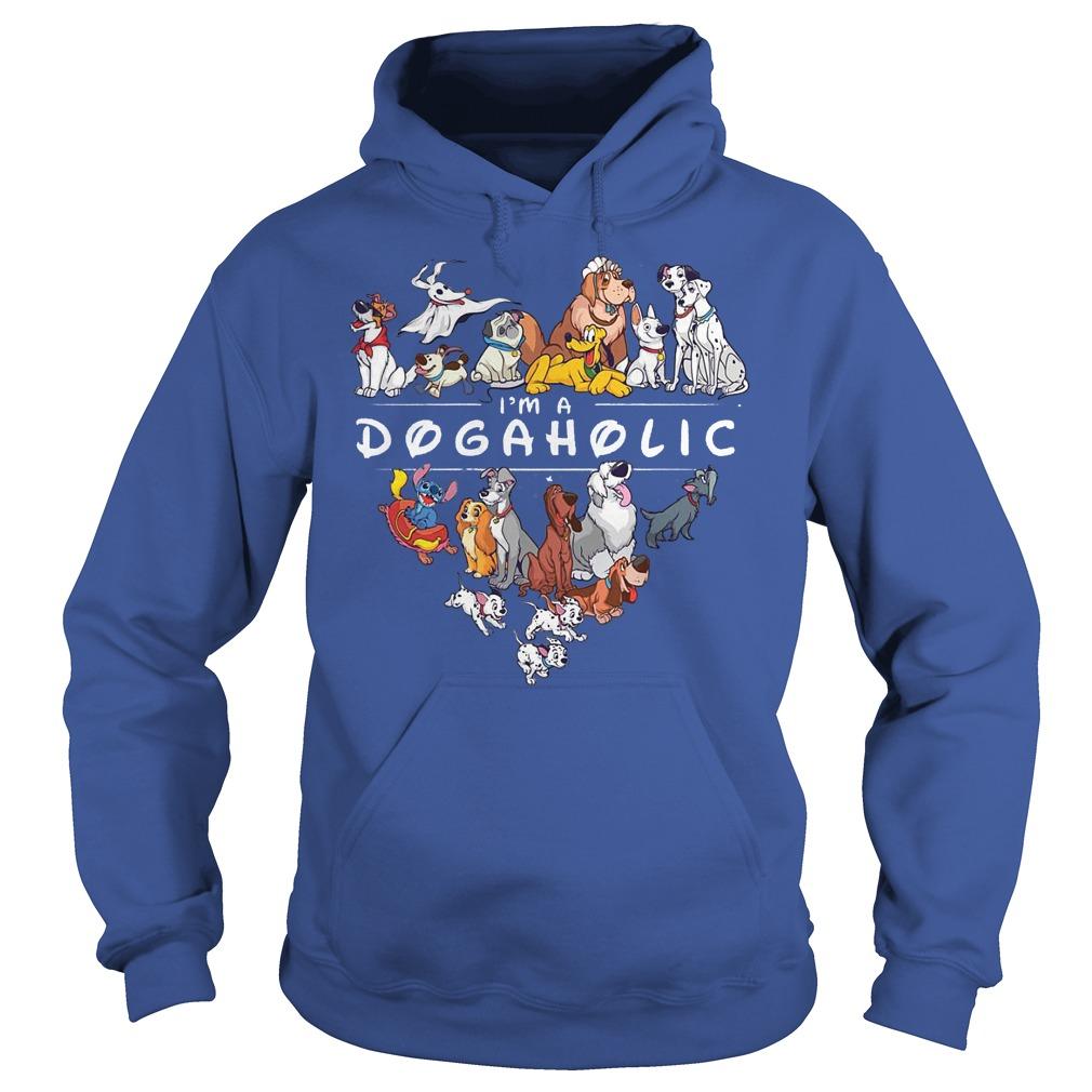 Disney I'm A Dogaholic Dog Aholic Hoodie