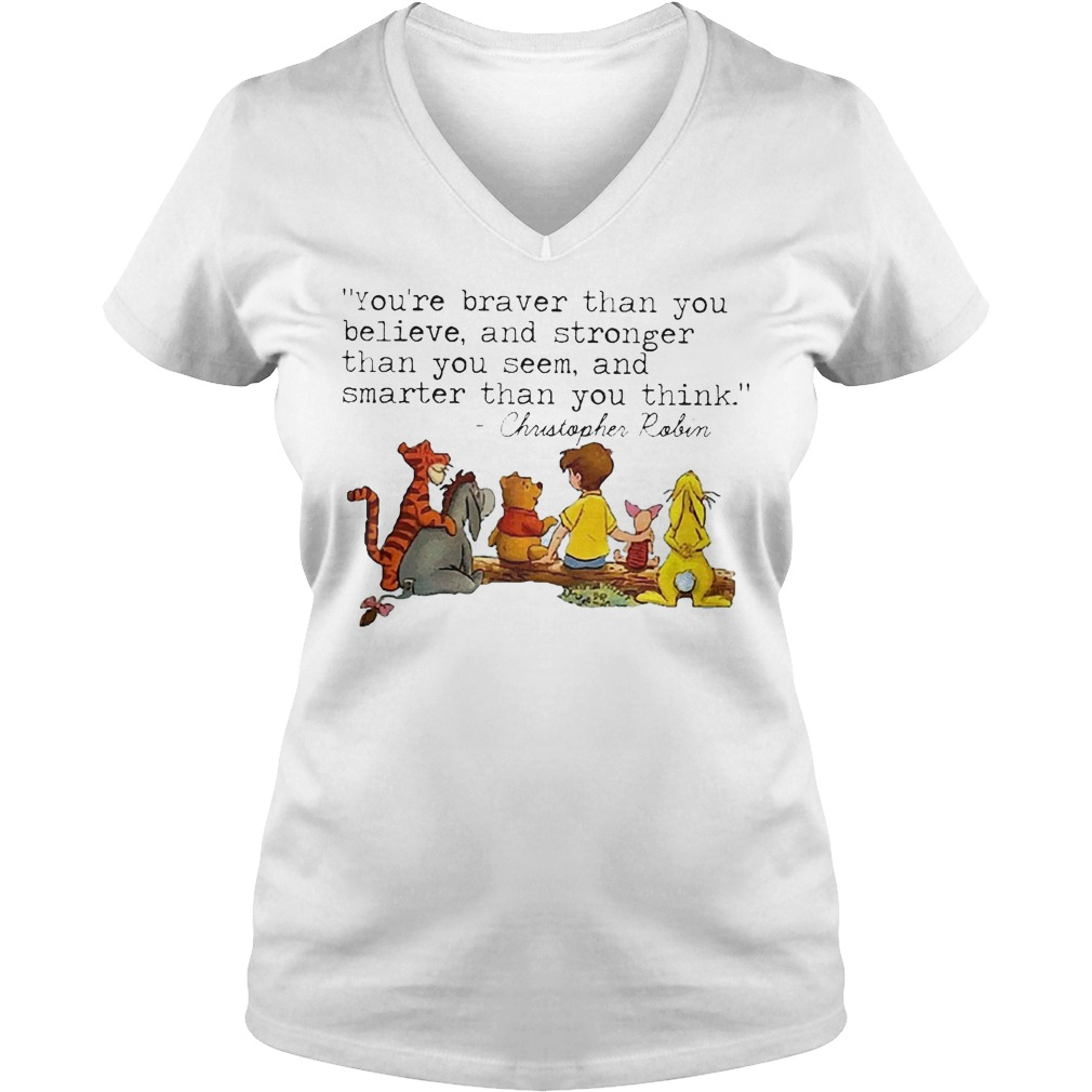Disney Winnie The Pooh And Friend You're Braver Than You Believe Stronger Smarter Christopher Robin V Neck