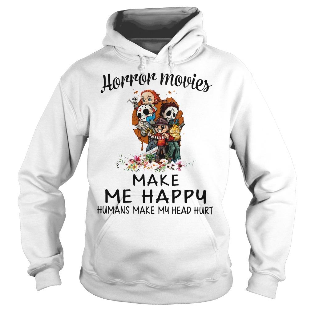 Horror Movie Make Me Happy Hoodie
