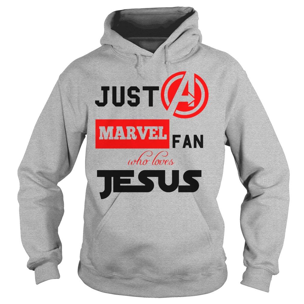 Just A Marvel Fan Who Loves Jesus Hoodie