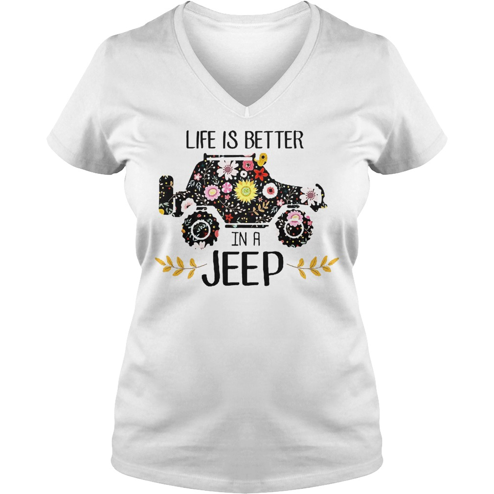 Life Is Better In A Jeep V Neck