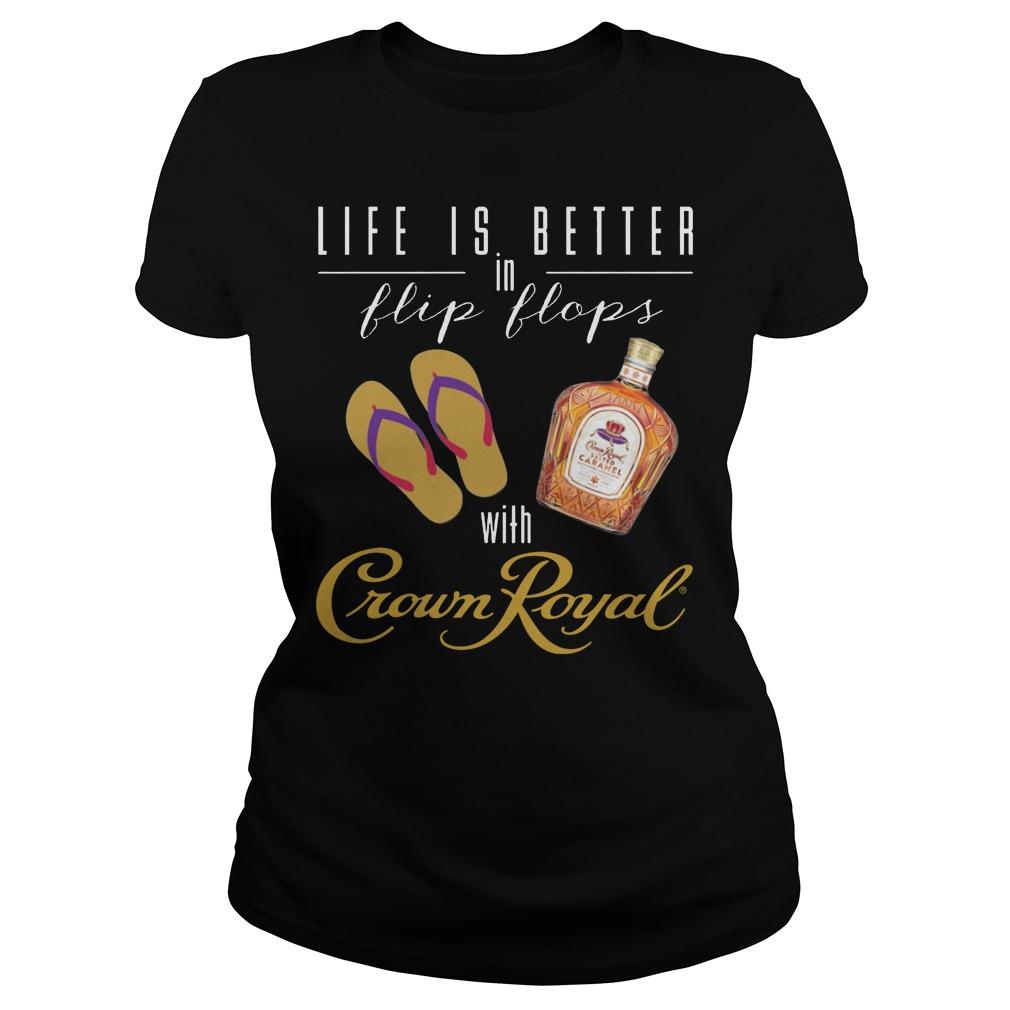 Life Is Better In Flip Flops With Crown Royal Ladies