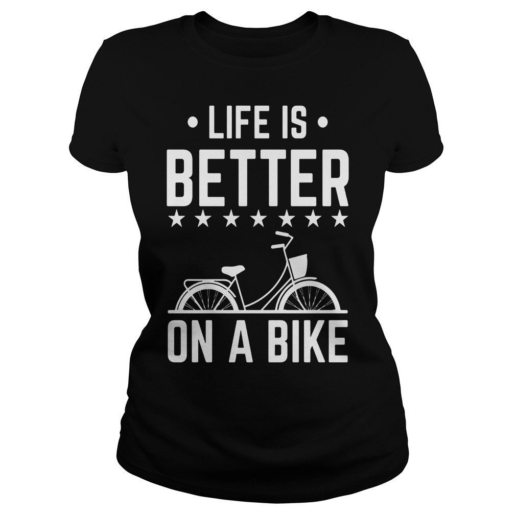 Life Is Better On A Bike Smooth Cycle Ladies