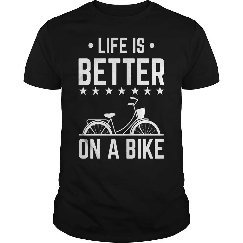Life Is Better On A Bike Smooth Cycle Shirt