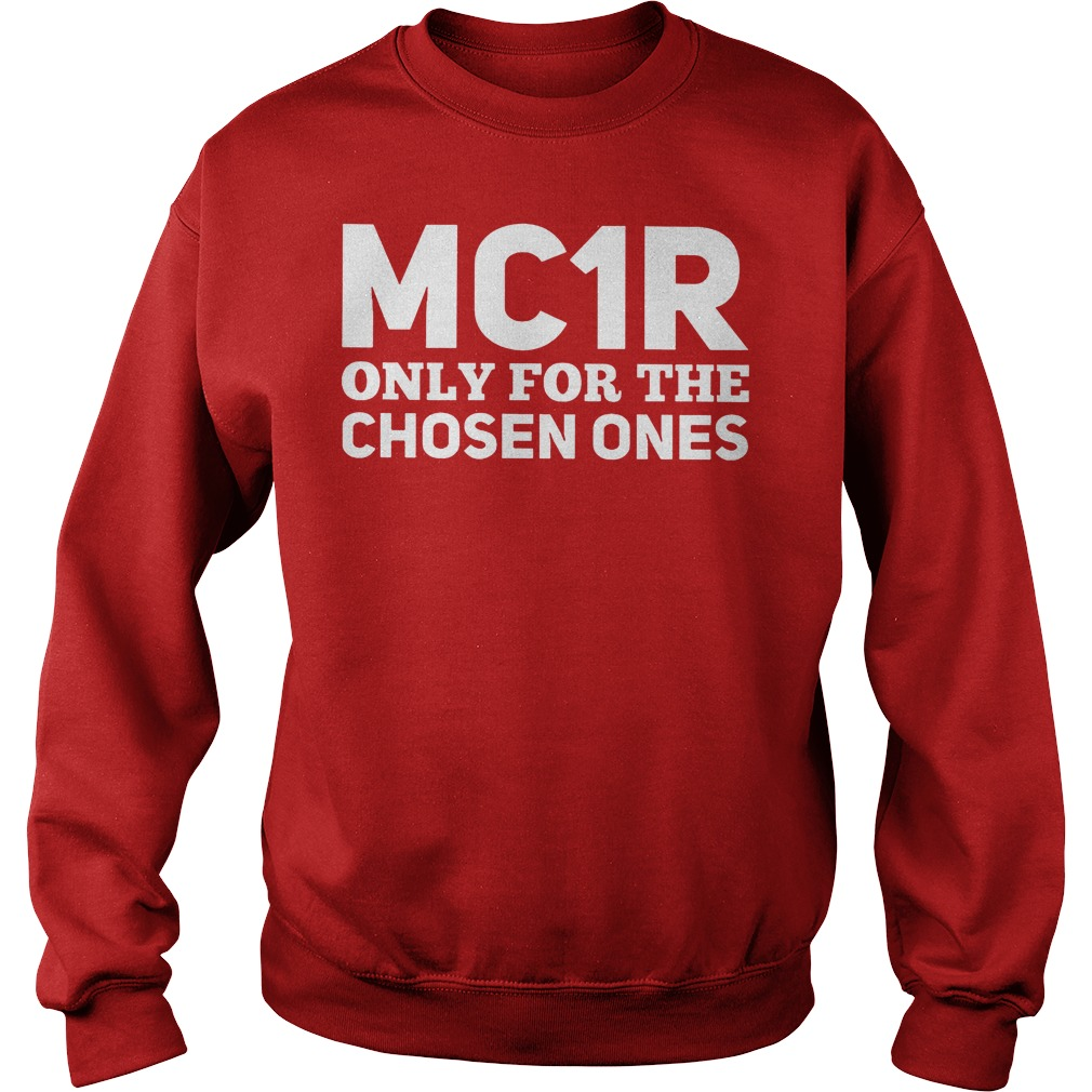 Mc1r Only For The Chosen Ones Sweater