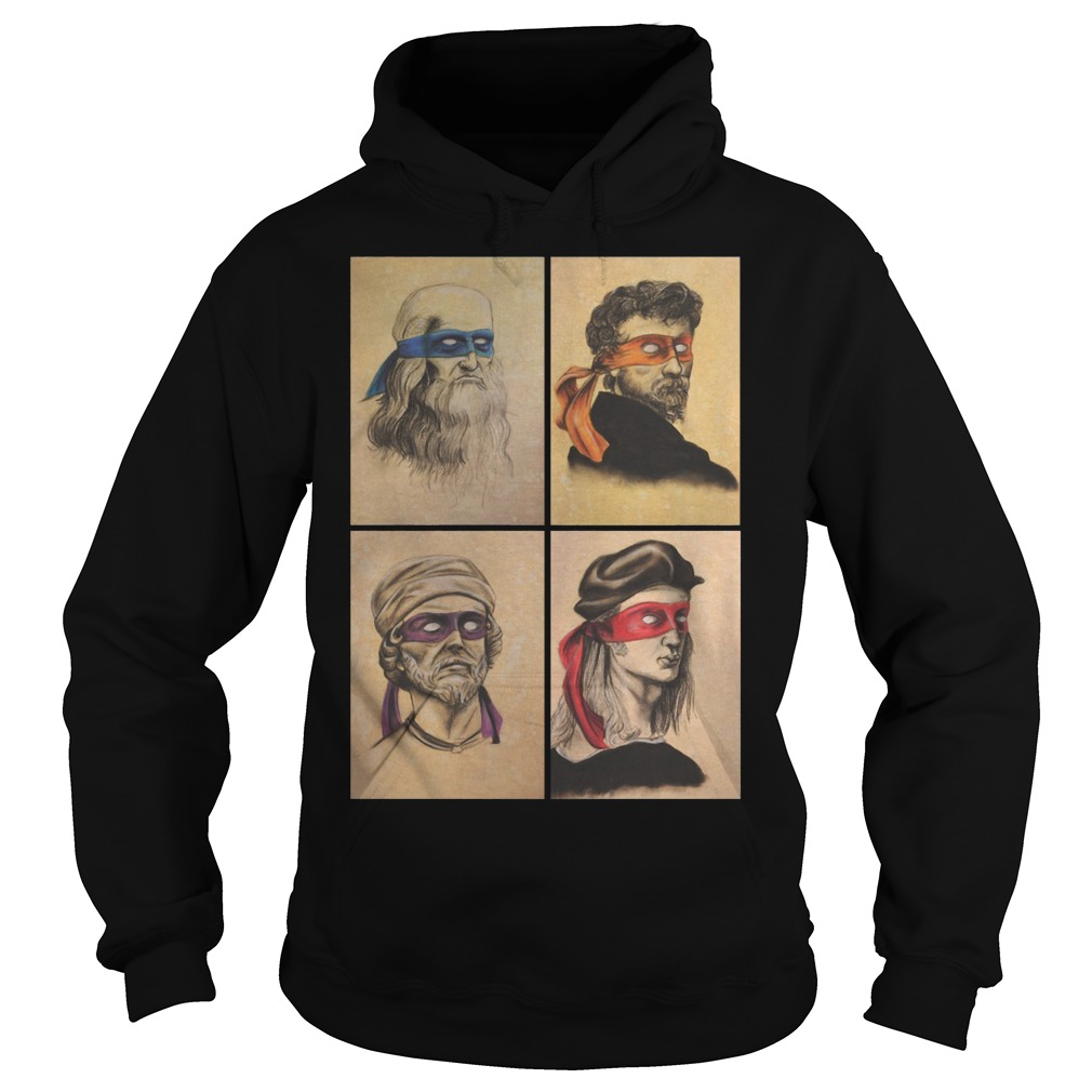 Renaissance Artists Ninja Turtles Donatello Raphael Leonardo And Michelangelo Hoodie