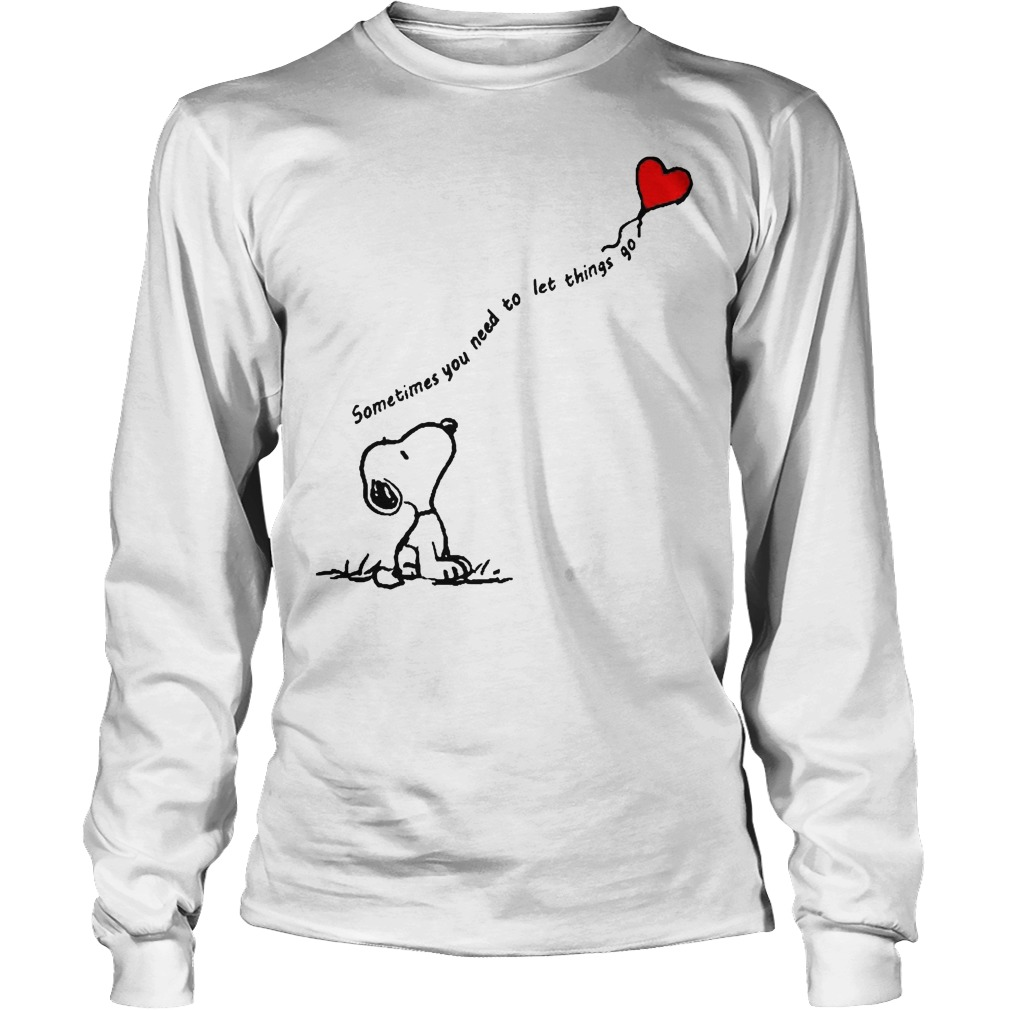 Snoopy Sometimes You Need To Let Things Go Longsleeve