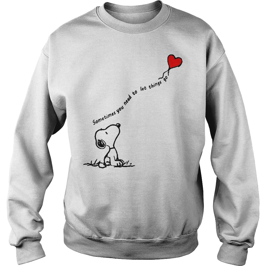 Snoopy Sometimes You Need To Let Things Go Sweater