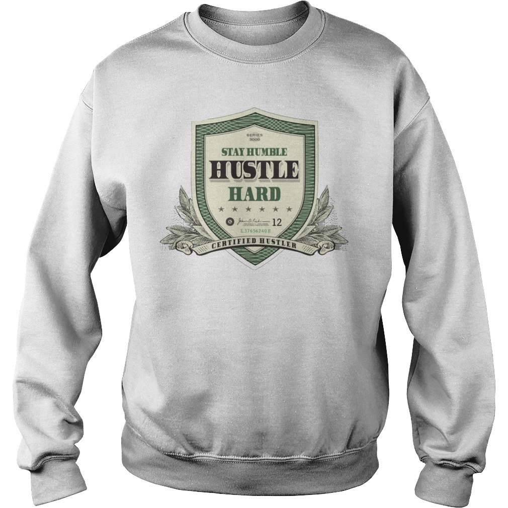 Stay Humble Hustle Hard Sweater