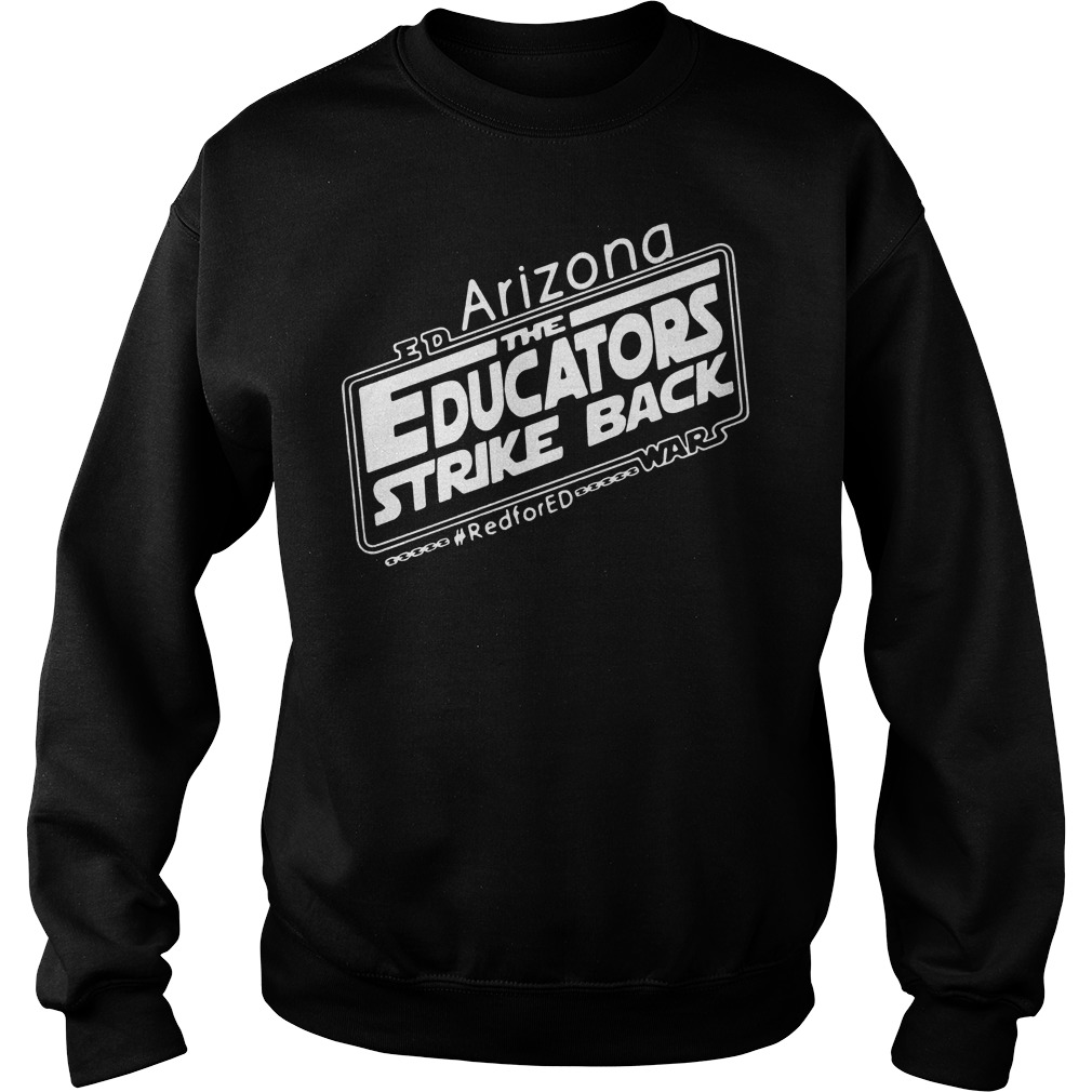 The Educators Strike Back Arizona Ed Sweater