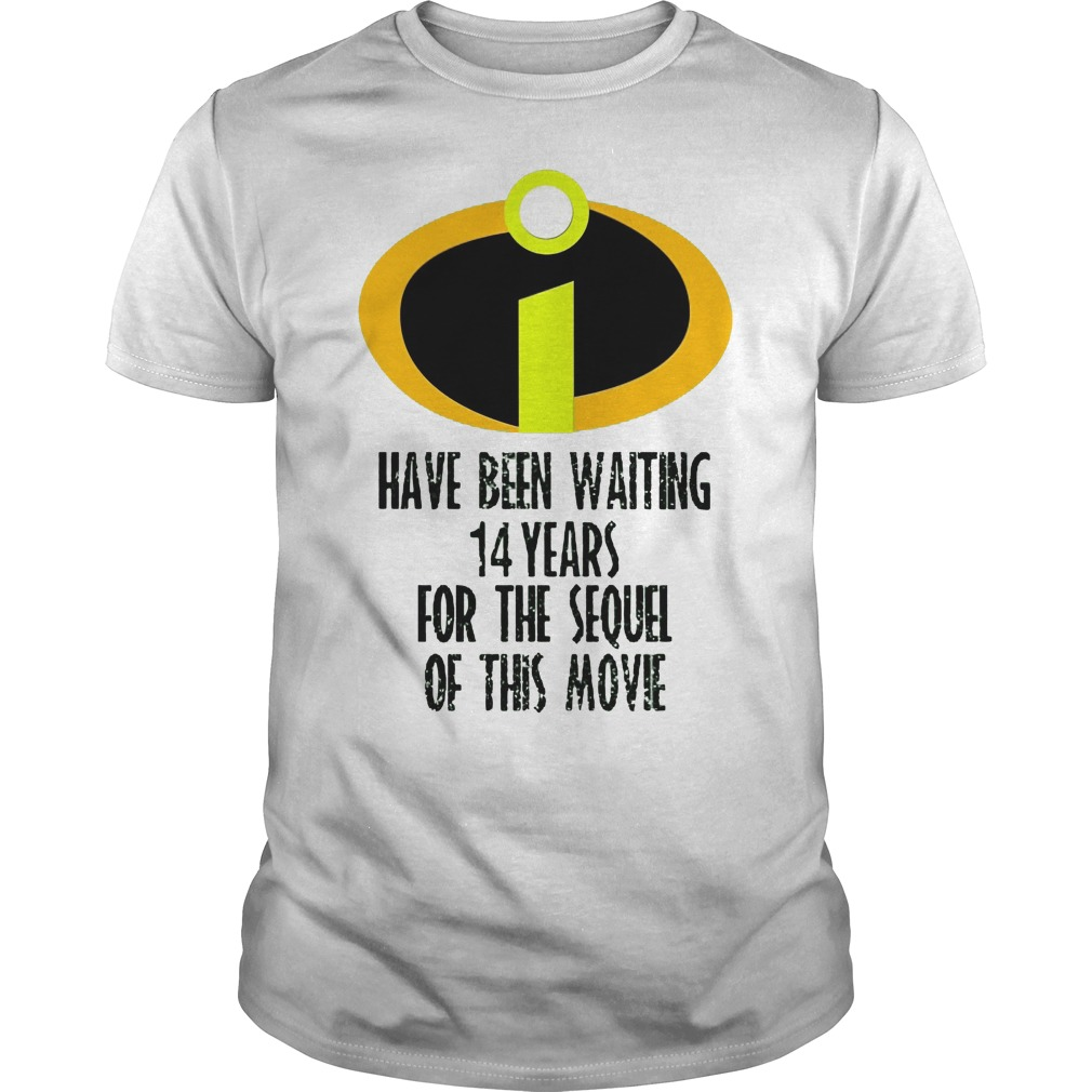 The incredibles have been waiting 14 years for the sequel for Best custom t shirts reddit